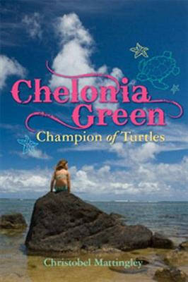 Chelonia Green Champion of Turtles book