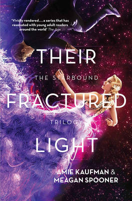 Their Fractured Light by Amie Kaufman