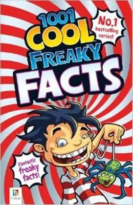 1001 Cool Freaky Facts by Glen Singleton