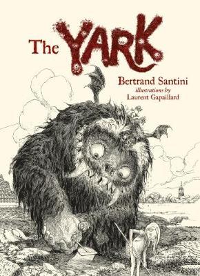 The Yark by Bertrand Santini
