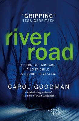 River Road by Carol Goodman