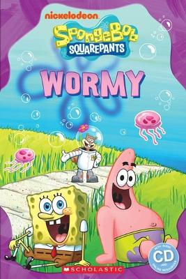 Spongebob Squarepants: Wormy by Nicole Taylor