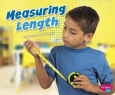 Measuring Length by Martha E. H. Rustad