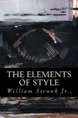 The Elements of Style by William Strunk Jr