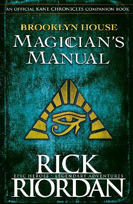 Brooklyn House Magician's Manual by Rick Riordan