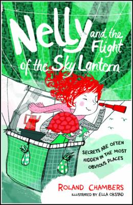 Nelly and the Flight of the Sky Lantern by Roland Chambers