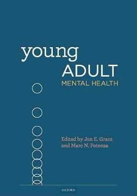 Young Adult Mental Health by Jon E Grant