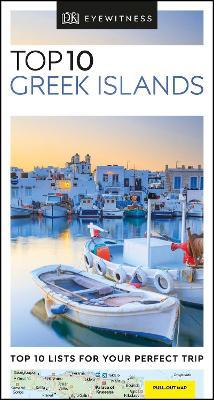 DK Eyewitness Top 10 Greek Islands by DK Eyewitness