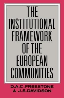 Institutional Framework of the European Communities book