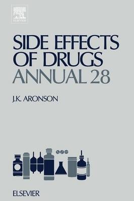 Side Effects of Drugs Annual  Volume 28 by Jeffrey K. Aronson