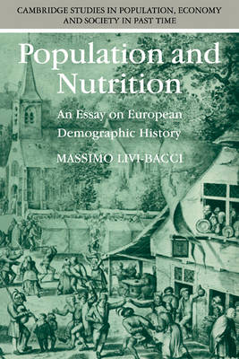 Population and Nutrition by Massimo Livi-Bacci