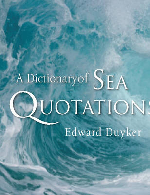Dictionary of Sea Quotations book