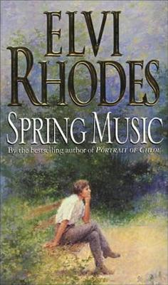 Spring Music by Elvi Rhodes