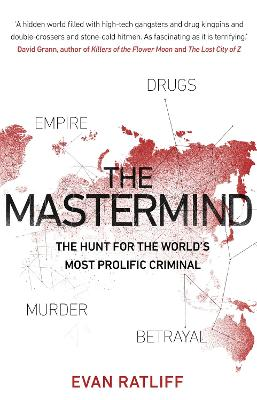 The Mastermind: The hunt for the World's most prolific criminal book