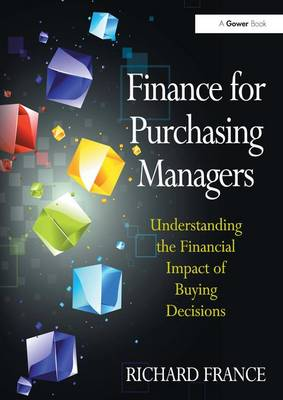 Finance for Purchasing Managers by Richard France
