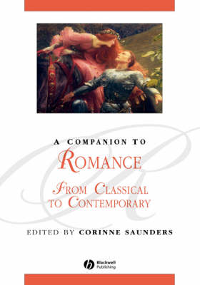Companion to Romance by Corinne Saunders