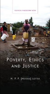 Poverty, Ethics and Justice by Hennie Loetter