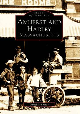 Amherst and Hadley, Massachusetts by Daniel Lombardo