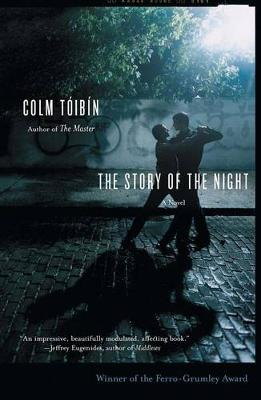 The Story of the Night by Colm Toibin