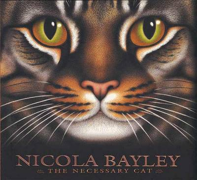 The Necessary Cat by Nicola Bayley