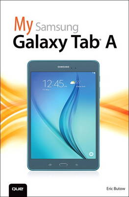 A My Samsung Galaxy Tab by Eric Butow