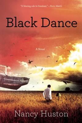Black Dance by Nancy Huston