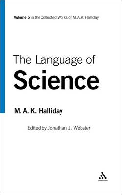 The Language of Science by M. A. K. Halliday