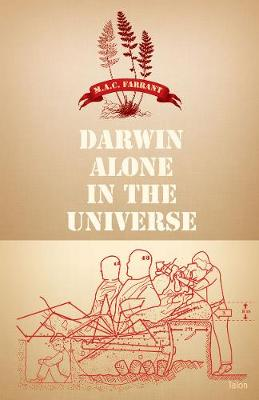 Darwin Alone in the Universe by A. Farrant