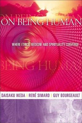 On Being Human by Daisaku Ikeda