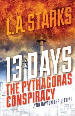 13 Days by L A Starks
