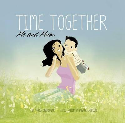 Time Together: Me and Mum book