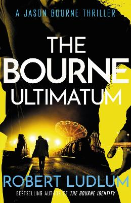 Bourne Ultimatum by Robert Ludlum