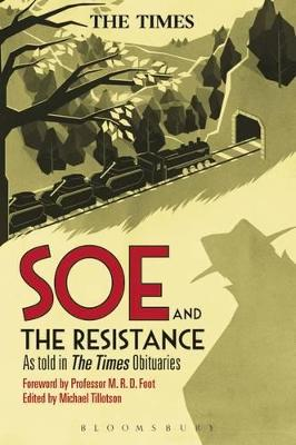 SOE and The Resistance by Michael Tillotson