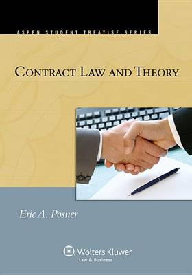 Contract Law and Theory by Senior Lecturer in Law Richard A Posner