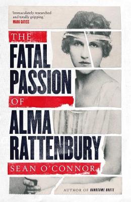 The Fatal Passion of Alma Rattenbury book