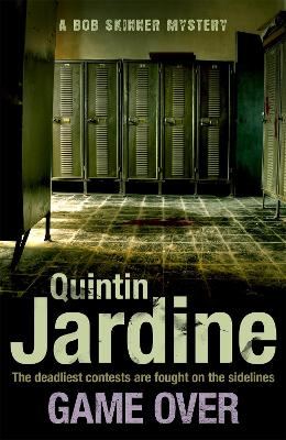 Game Over (Bob Skinner series, Book 27) by Quintin Jardine