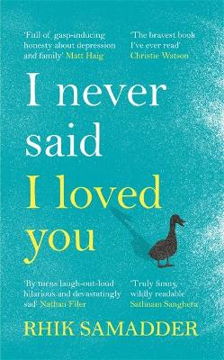 I Never Said I Loved You: THE SUNDAY TIMES BESTSELLER book