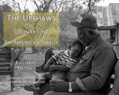 The Upshaws of County Line by Richard Orton