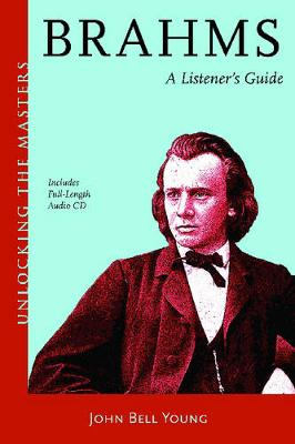 Brahms: A Listener's Guide by John Bell Young