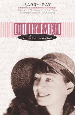 Dorothy Parker by Barry Day