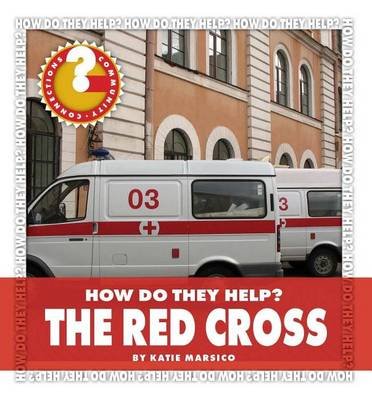 The Red Cross by Katie Marsico