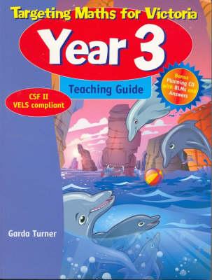 Targeting Maths for Victoria: Year 3 Teaching Guide by Garda Turner