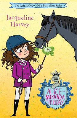 Alice-Miranda On Holiday: Alice-Miranda 2 by Jacqueline Harvey