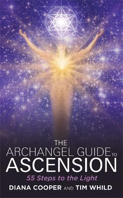 Archangel Guide to Ascension by Diana Cooper