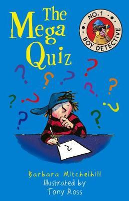 The Mega Quiz (No. 1 Boy Detective) by Barbara Mitchelhill