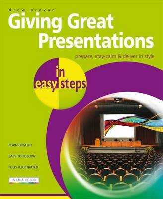 Giving Great Presentations in Easy Steps by Drew Provan