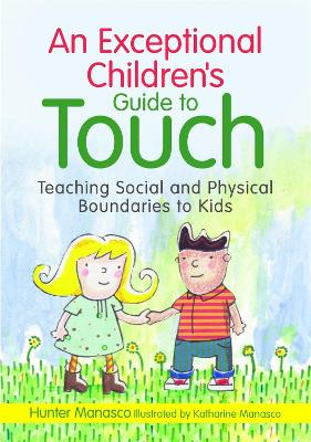 An Exceptional Children's Guide to Touch by McKinley Hunter Manasco