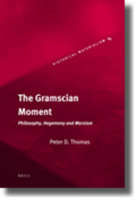 Gramscian Moment by Peter Thomas