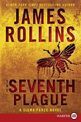 The Seventh Plague [Large Print] by James Rollins