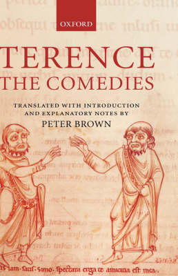 Terence, The Comedies by Peter Brown